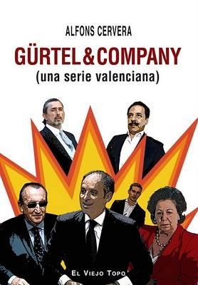 Gürtel & Company - Una serie valenciana
