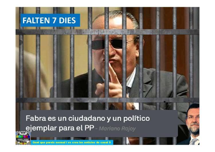 Mariano dice que Fabra es un ciudadano ejemplar
