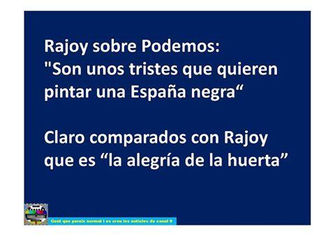 Mariano vs Podemos